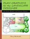 Plan Graphics for the Landscape Designer with Section-Elevation and Computer Graphics (Paperback)
